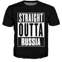 STRAIGHT OUTTA RUSSIA T SHIRT