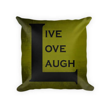 Live Love Laugh II Cotton/Poly Throw Pillow