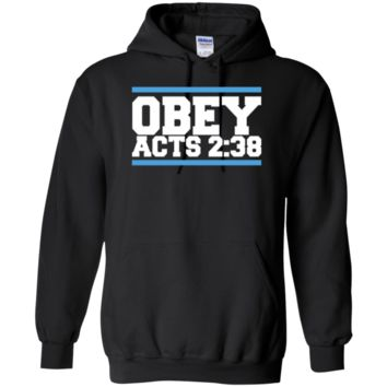 Obey Acts 2:38 - Pullover Hoodie