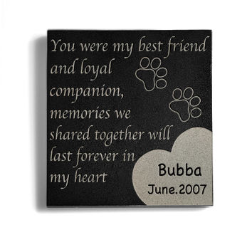 Customizable You Are My Best Friend Memorial Pet Stone
