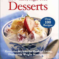 Cooking Well: Low Carb Sugar Free Desserts (Cooking Well)