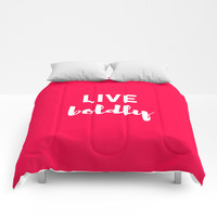 LIVE BOLDLY Comforters by Love from Sophie