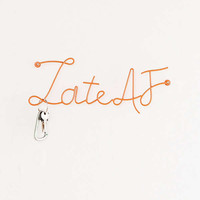 Late AF Wall Hook | Urban Outfitters