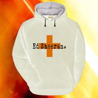 Ed Sheeran Croos hoodie on S,M,L,XL,XXL,3XL heppy feed.
