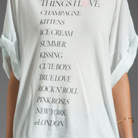 Wildfox Couture Things I Love Boy T in Chill Pill from REVOLVEclothing.com