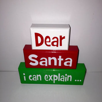 Dear Santa I Can Explain Christmas Wood Stacking Blocks Painted with Decals White Green Red