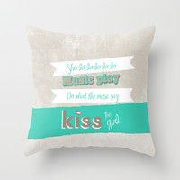 kiss the girl, romantic little mermaid quote... Throw Pillow by studiomarshallarts