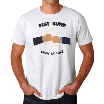 Fist Bump Show Ya' Love T-shirt