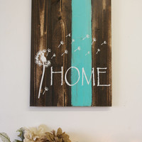 Home Pallet Sign Dandelion Sign Rustic Home Decor Country Home Decor Shabby Chic Decor Teal Decor Housewarming Gift Wedding Gift Wall Decor
