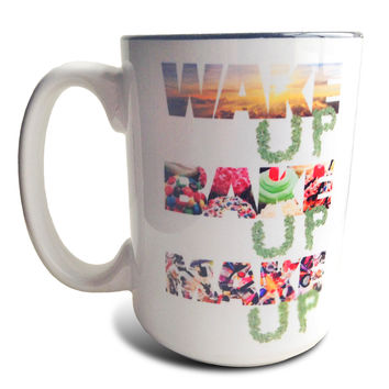 Some Girls Get High — Wake Up Bake Up Make Up Coffee Mug