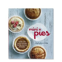 Mini Pies Cookbook | Williams-Sonoma
