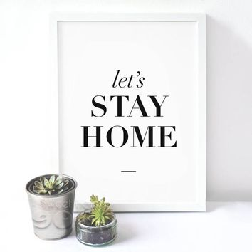 Stay Home Quote Canvas Art Print Painting Poster, Wall Pictures For Home Decoration,  Wall decor FA017