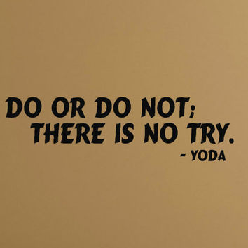 Wall decals Quotes Star Wars Yoda Do or Do not by HouseHoldWords
