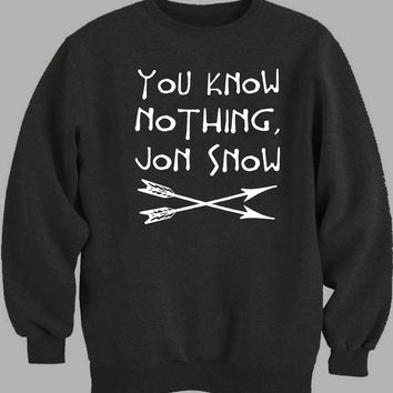 You Know Nothing Jon Snow Game of Thrones Sweater for Mens Sweater and Womens Sweater *