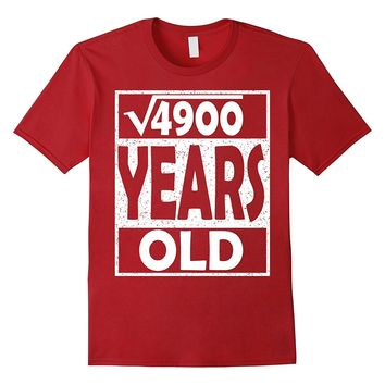 Square Root of 4900 Shirt Cool Gift Idea 70th Birthday Shirt