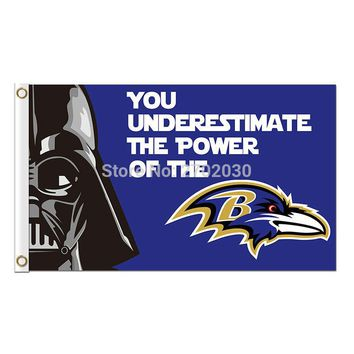 You Underestimate The Power Of The Baltimore Ravens Flag Football Team Super Bowl Champions 90x150 Cm Polyester Printed Banner