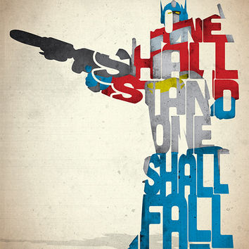 Optimus Prime typography art print poster based on a quote from the movie The Transformers