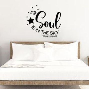 "Lucky Girl Decals Shakespeare My Soul Is In The Sky Vinyl Wall Decal Sticker 22.3"" w x 21"" h"