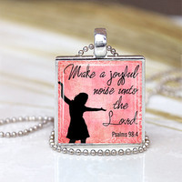 Make a Joyful Noise Unto The Lord -1 inch Pendant  Tray