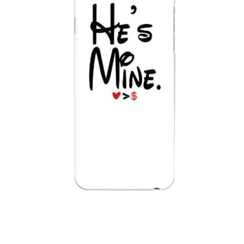 hes mine - iphone 6 Case
