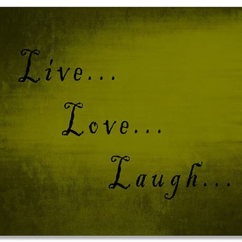 Live Love Laugh I Print Wall Art
