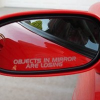 OBJECTS IN MIRROR ARE LOSING decal sticker ford mustang racing saleen gt cobra roush muscle f150 f250 car truck focus taurus probe ranger fiesta explorer suv fusion edge escape