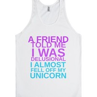 I Almost Fell Off My Unicorn-Unisex White Tank