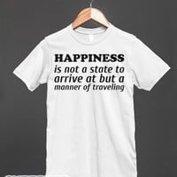 Happiness is Not a State-Unisex White T-Shirt