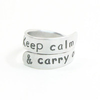 Keep calm and carry on ring - Stamped metal ring - Inspirational message ring - Aluminum ring