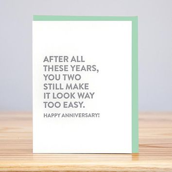 Make It Look Easy Anniversary Card
