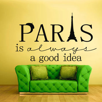Wall Vinyl Sticker Decals Decor Art Bedroom Design Mural Words Sign Quote Paris good idea Tower (z845)
