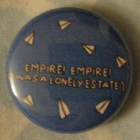 "Count Your Lucky Stars — Empire! Empire! (I Was a Lonely Estate) ""Airplanes"" Button"