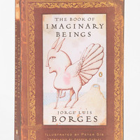Urban Outfitters - The Book Of Imaginary Beings By Jorge Luis Borges
