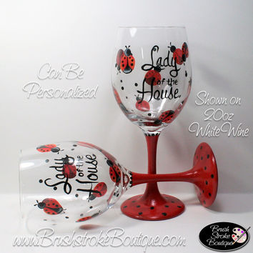 Hand Painted Wine Glass - Lady of the House - Original Designs by Cathy Kraemer