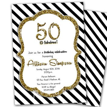 50th Birthday Invitation for Women - Golden 50 Fabulous - Glitter Gold and Black Birthday Party - 40th - 50th - 60th - Stripes 80 ANY age