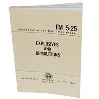 Explosives and Demolitions - Military Technical Manual