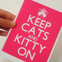 Keep Cats and Kitty On in Fuchsia Greeting Card by cathypeng