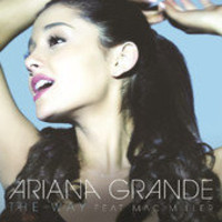 The Way (feat. Mac Miller) - Single by Ariana Grande