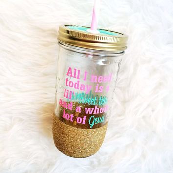 Sweet Tea and Jesus // Mason Jar Tumbler // Personalized Tumbler // Glitter Dipped Tumbler // Sweet Tea And Jesus Tumbler