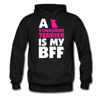 A-YORKSHIRE-TERRIER-IS-MY-BFF-T-SHIRT-DESIGN_1_hoodie sweatshirt tshirt