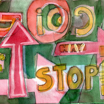 STOP GO DONTKNOW 1 - Original Watercolour - Fine Art Painting - Modern Art - Abstract Painting - Typography