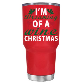 TREK Im Dreaming of a Wine Christmas on Red 30 oz Tumbler Cup
