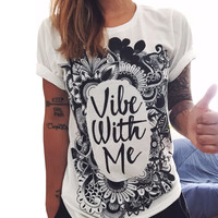 Trend Summer Fashion Women Short Sleeve Tee Vil Me Up Printing Cotton T