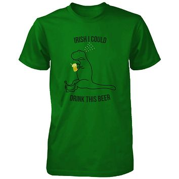 Irish I Could Drink This Beer Funny Unisex Green Shirts St Patricks Day Tee
