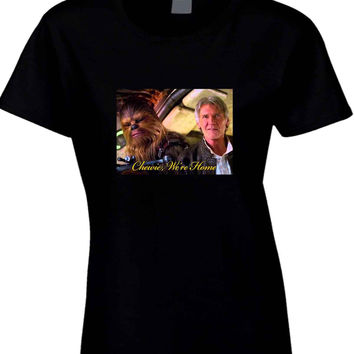 Star Wars The Force Awakens Chewie Were Home Han Solo Cover  Womens T Shirt