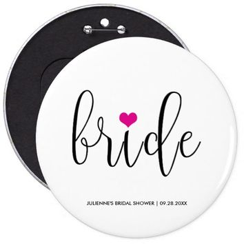 "Hot Pink ""Bride"" Button for Bridal Party"