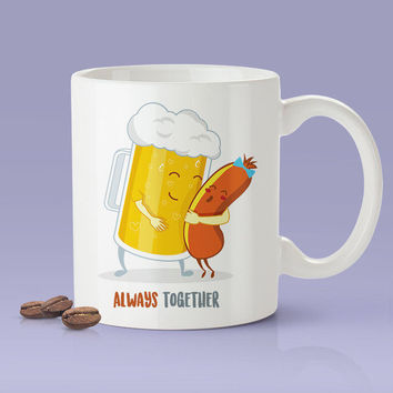 Beer & Sausage- Better Together Love Mug [Gift Idea - Makes A Fun Present] [For Him / For Her] Cute Couple Mug