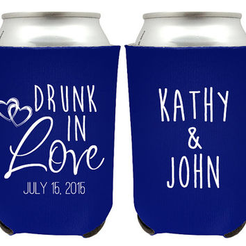 Custom Drunk in Love Wedding Koozies - Wedding Favor - Name and Wedding Date Koozies