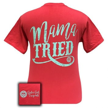 Girlie Girl Mama Tried Comfort Colors Paprika T-Shirt