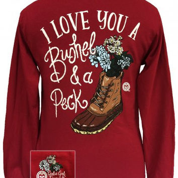 Girlie Girl Originals I love you a Bushel and a Peck Long Sleeves T Shirt